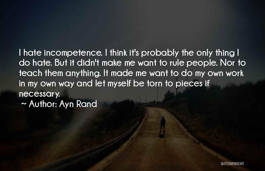Let Me Do My Thing Quotes By Ayn Rand