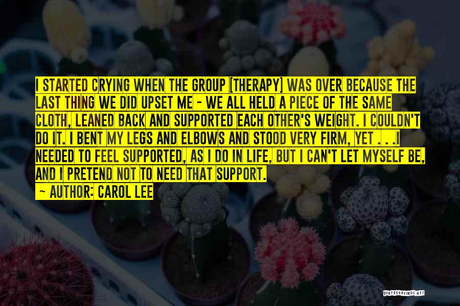 Let Me Do My Thing Quotes By Carol Lee