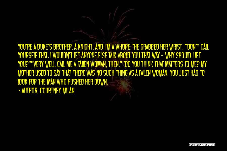 Let Me Do My Thing Quotes By Courtney Milan