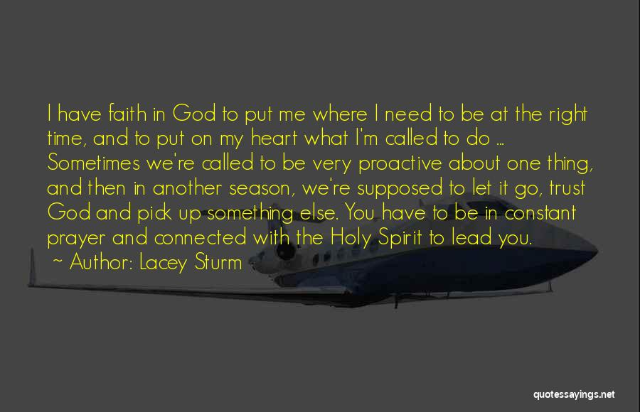 Let Me Do My Thing Quotes By Lacey Sturm