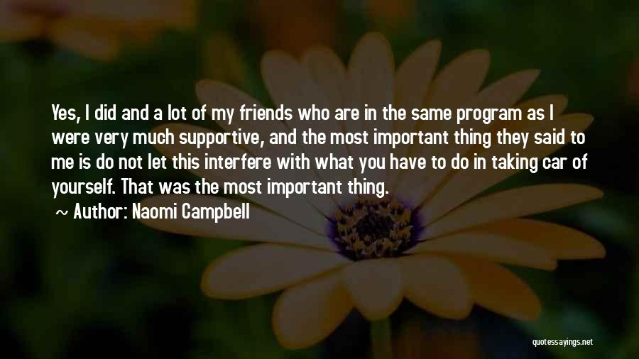 Let Me Do My Thing Quotes By Naomi Campbell