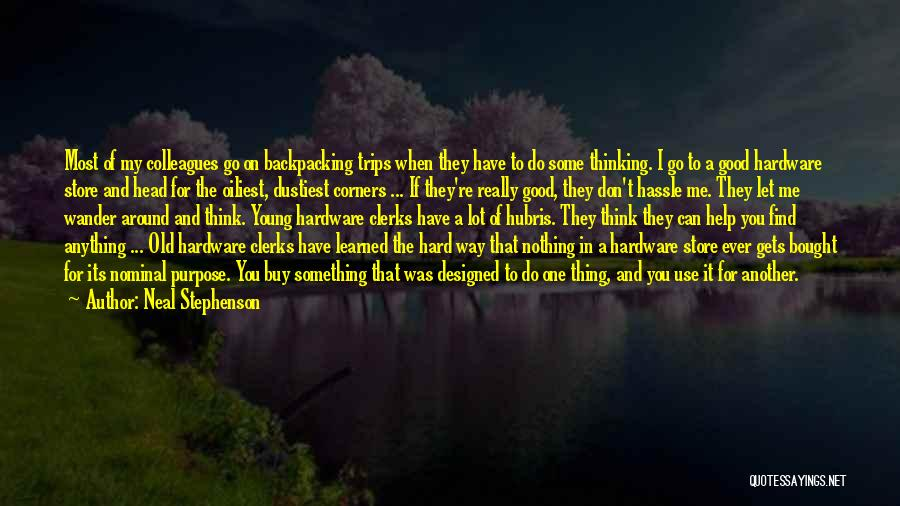 Let Me Do My Thing Quotes By Neal Stephenson