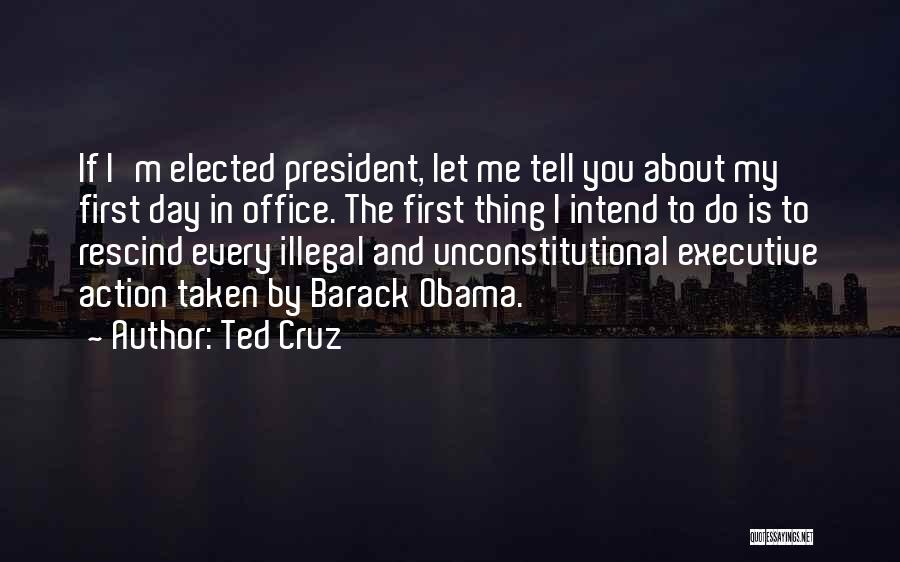 Let Me Do My Thing Quotes By Ted Cruz