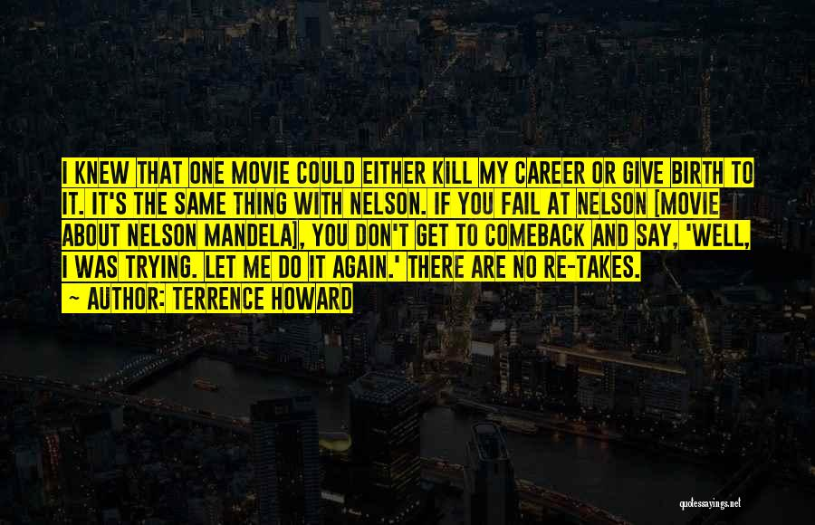 Let Me Do My Thing Quotes By Terrence Howard