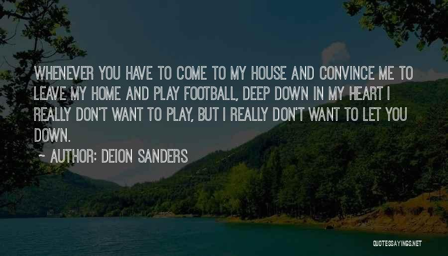 Let Me Down Quotes By Deion Sanders