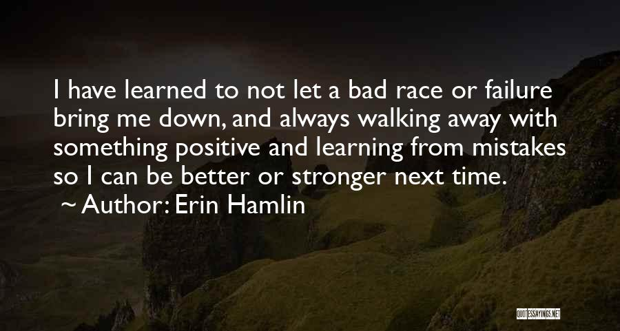 Let Me Down Quotes By Erin Hamlin