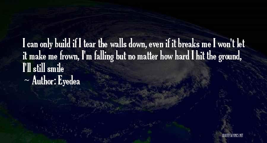 Let Me Down Quotes By Eyedea