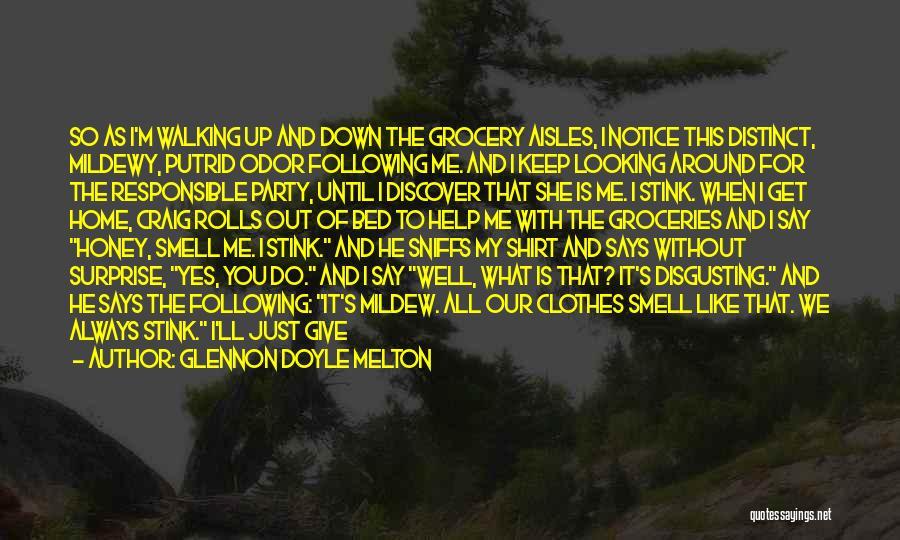 Let Me Down Quotes By Glennon Doyle Melton