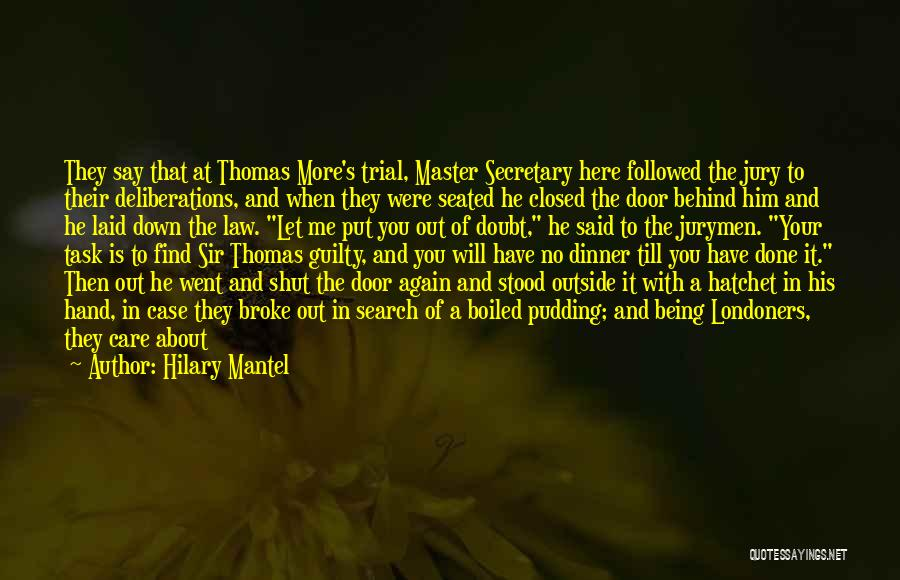 Let Me Down Quotes By Hilary Mantel