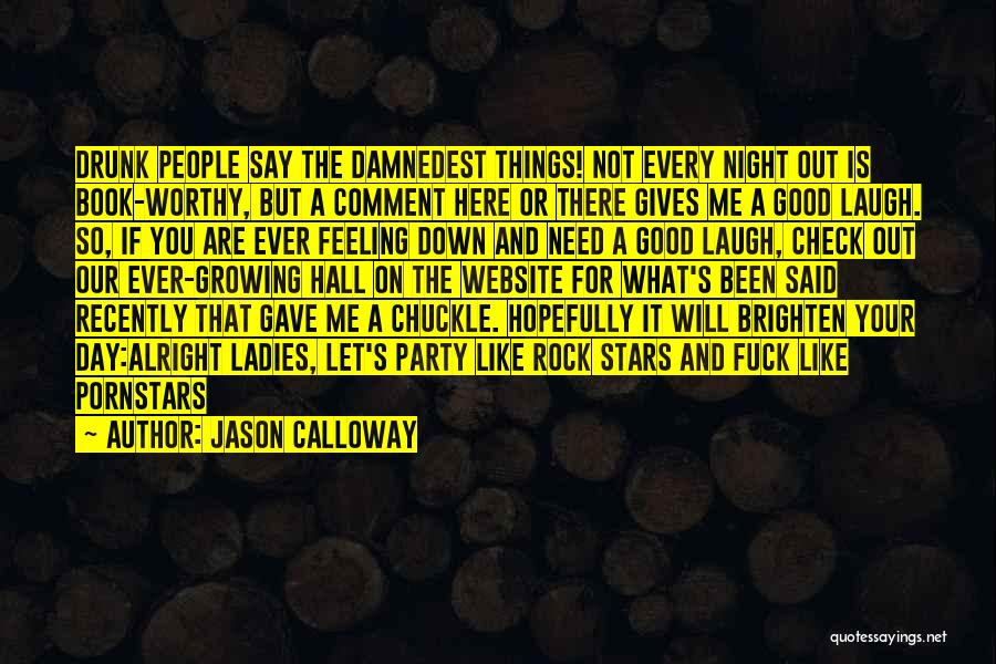 Let Me Down Quotes By Jason Calloway