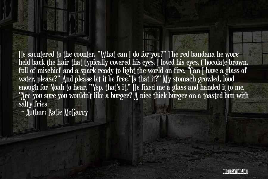 Let Me Down Quotes By Katie McGarry