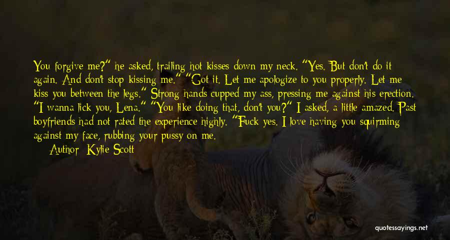 Let Me Down Quotes By Kylie Scott