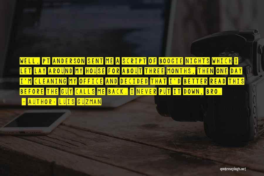 Let Me Down Quotes By Luis Guzman