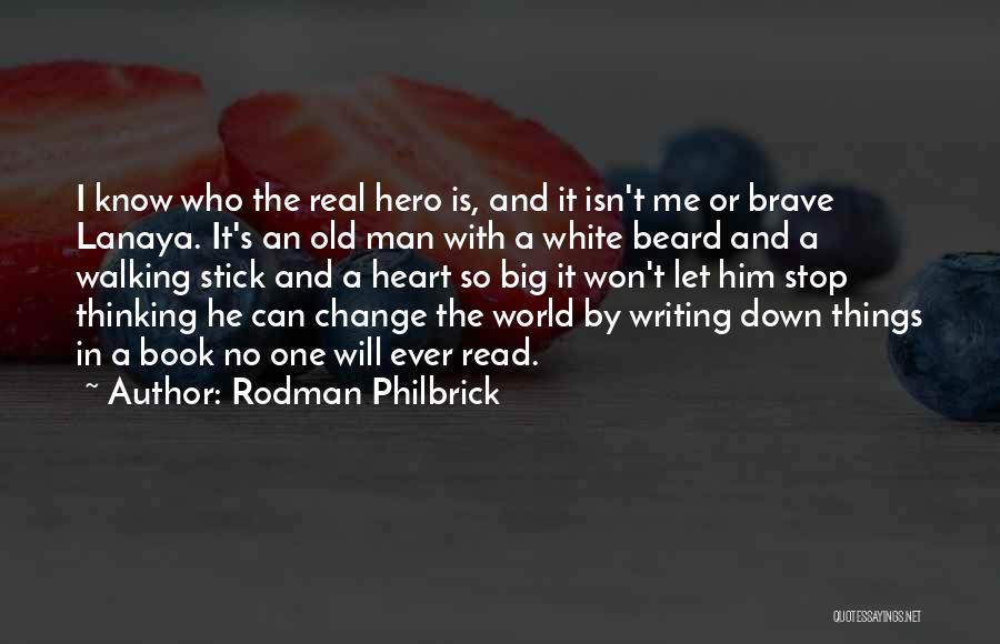 Let Me Down Quotes By Rodman Philbrick