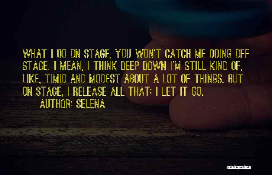 Let Me Down Quotes By Selena