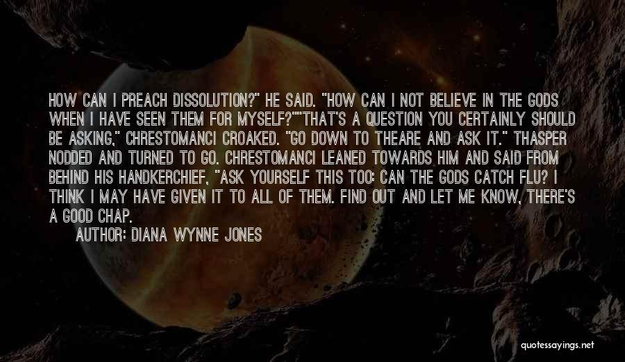 Let Me Find Myself Quotes By Diana Wynne Jones