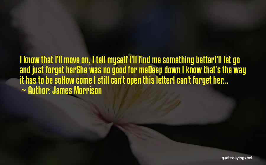 Let Me Find Myself Quotes By James Morrison