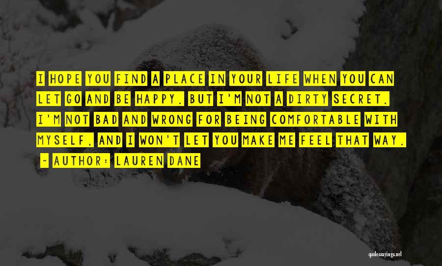 Let Me Find Myself Quotes By Lauren Dane