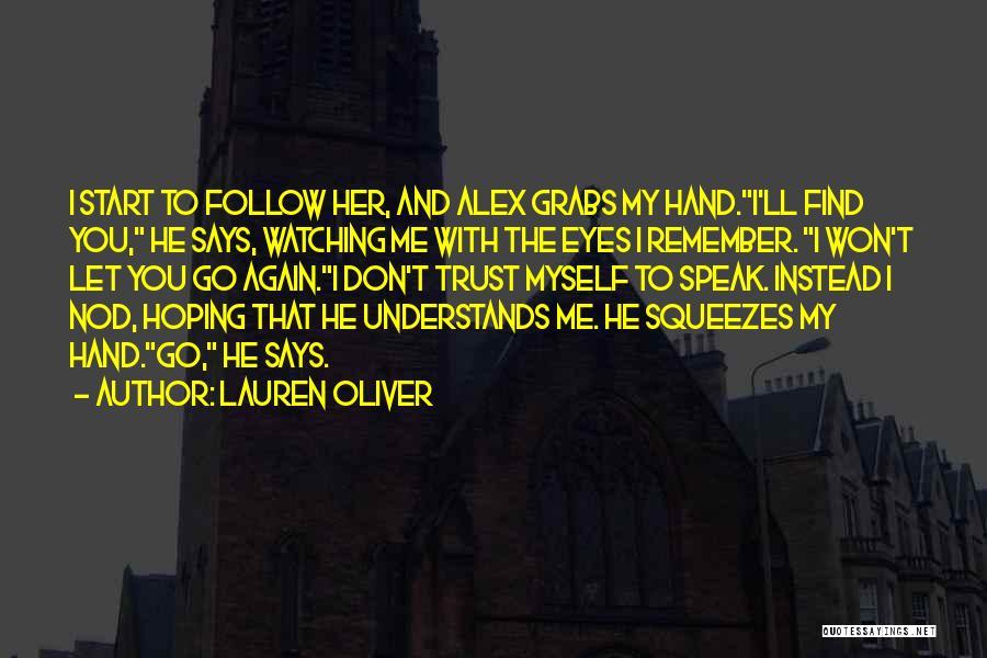 Let Me Find Myself Quotes By Lauren Oliver