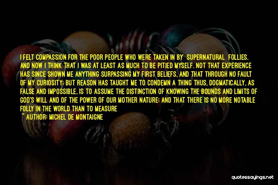 Let Me Find Myself Quotes By Michel De Montaigne