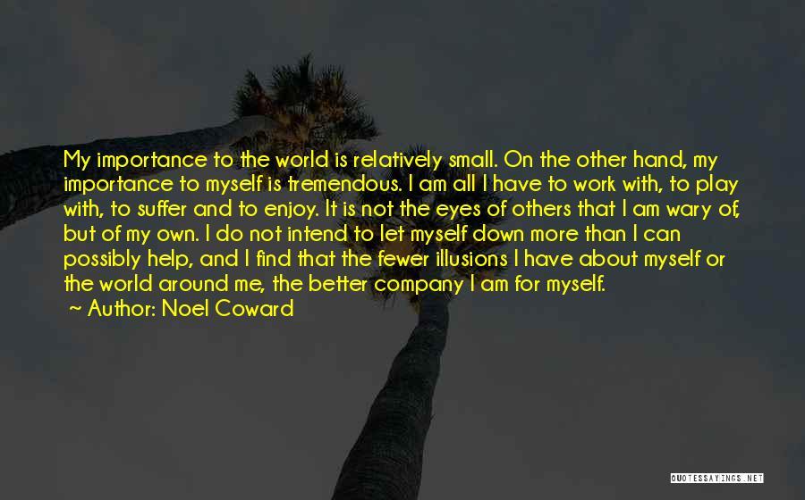 Let Me Find Myself Quotes By Noel Coward