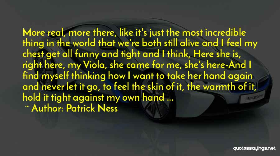 Let Me Find Myself Quotes By Patrick Ness