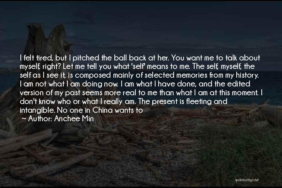 Let Me In Book Quotes By Anchee Min