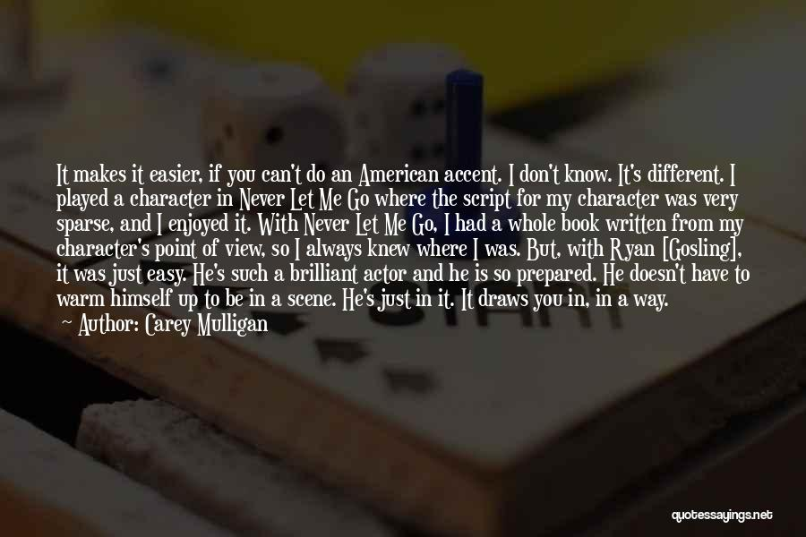 Let Me In Book Quotes By Carey Mulligan