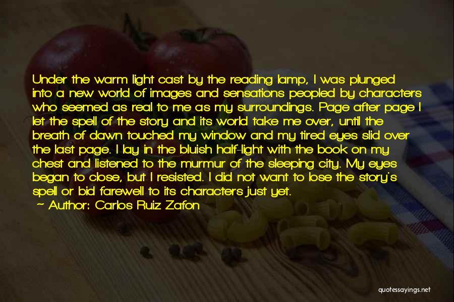 Let Me In Book Quotes By Carlos Ruiz Zafon