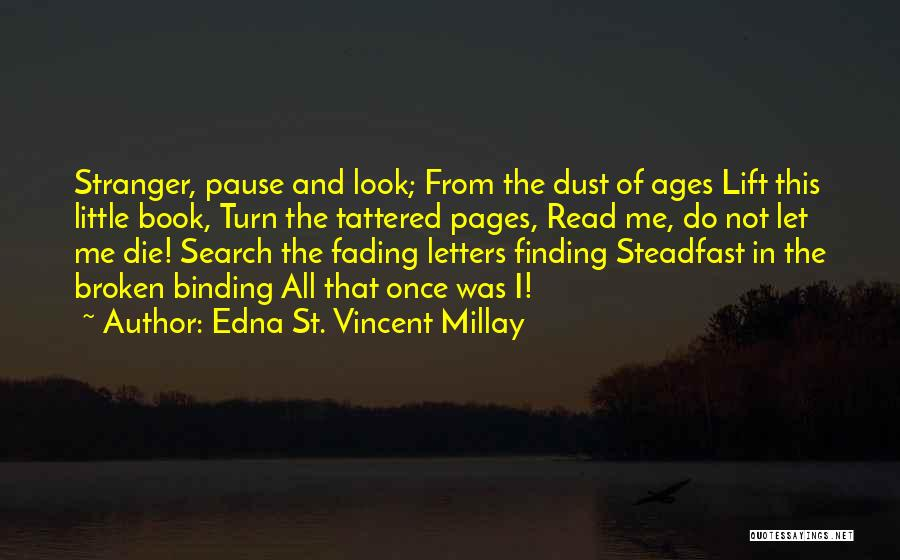 Let Me In Book Quotes By Edna St. Vincent Millay