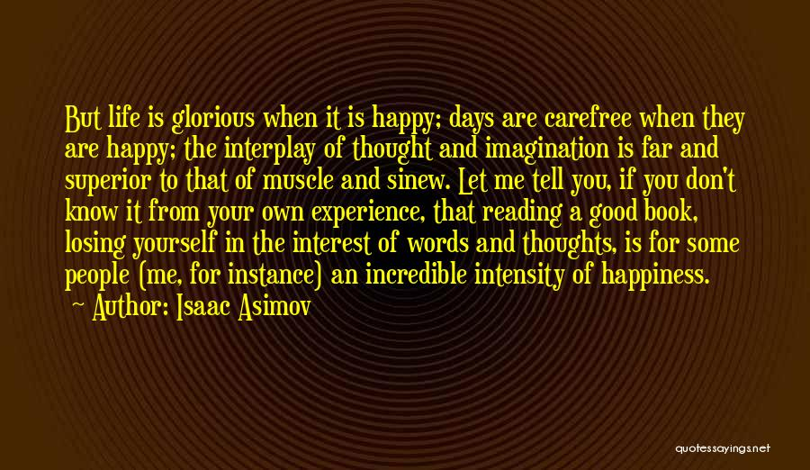 Let Me In Book Quotes By Isaac Asimov