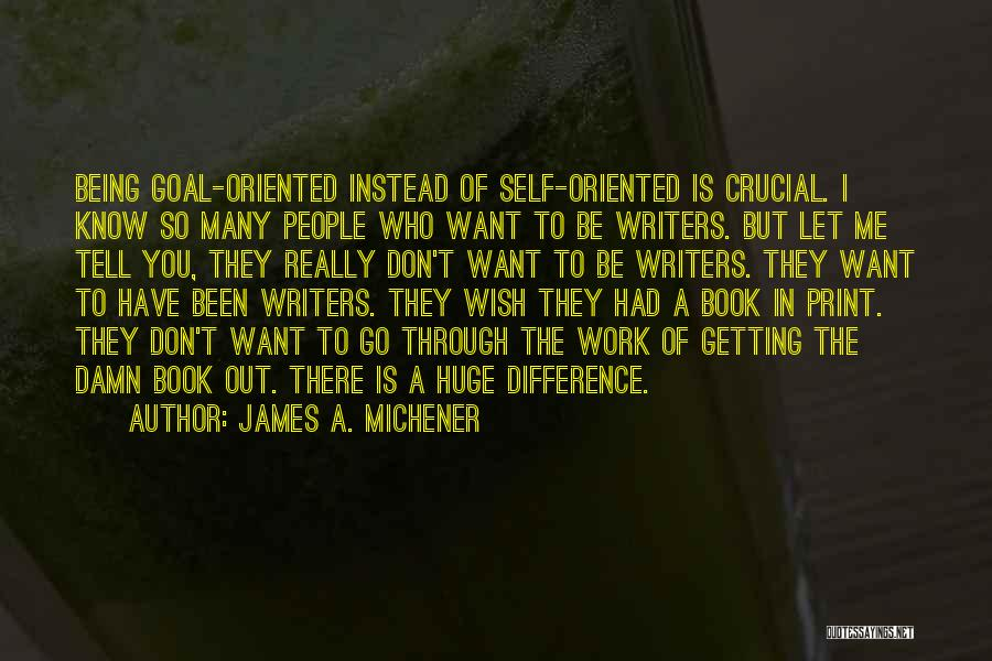 Let Me In Book Quotes By James A. Michener