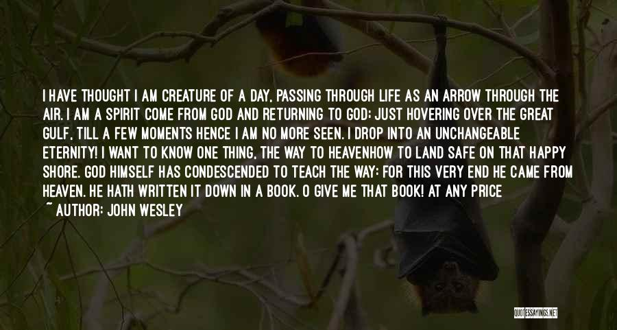 Let Me In Book Quotes By John Wesley