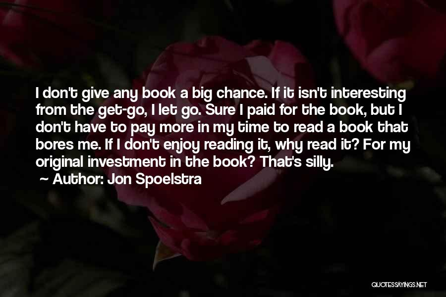 Let Me In Book Quotes By Jon Spoelstra