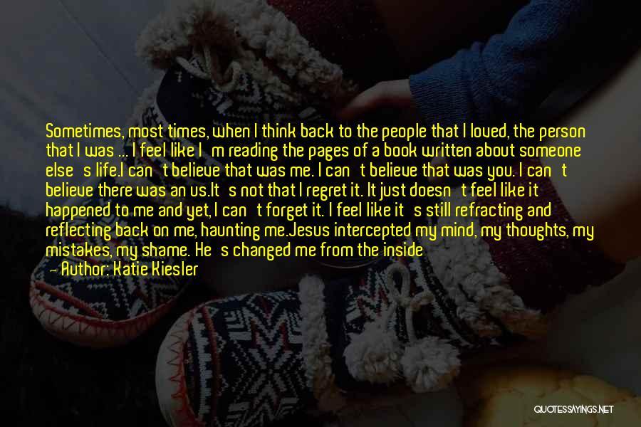 Let Me In Book Quotes By Katie Kiesler