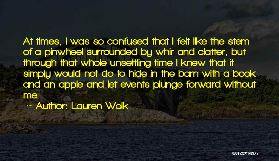 Let Me In Book Quotes By Lauren Wolk
