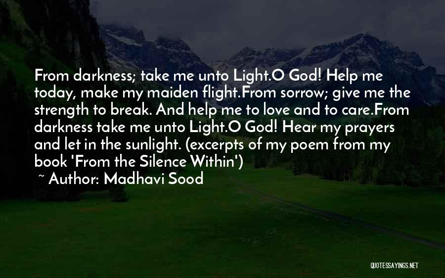 Let Me In Book Quotes By Madhavi Sood