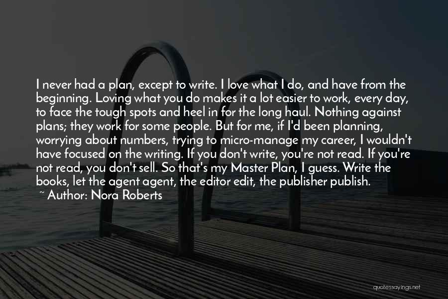 Let Me In Book Quotes By Nora Roberts