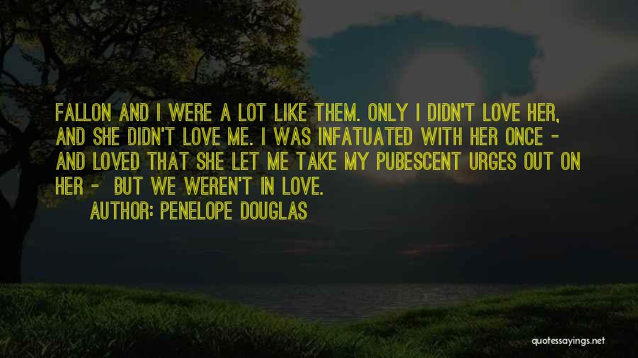 Let Me In Book Quotes By Penelope Douglas
