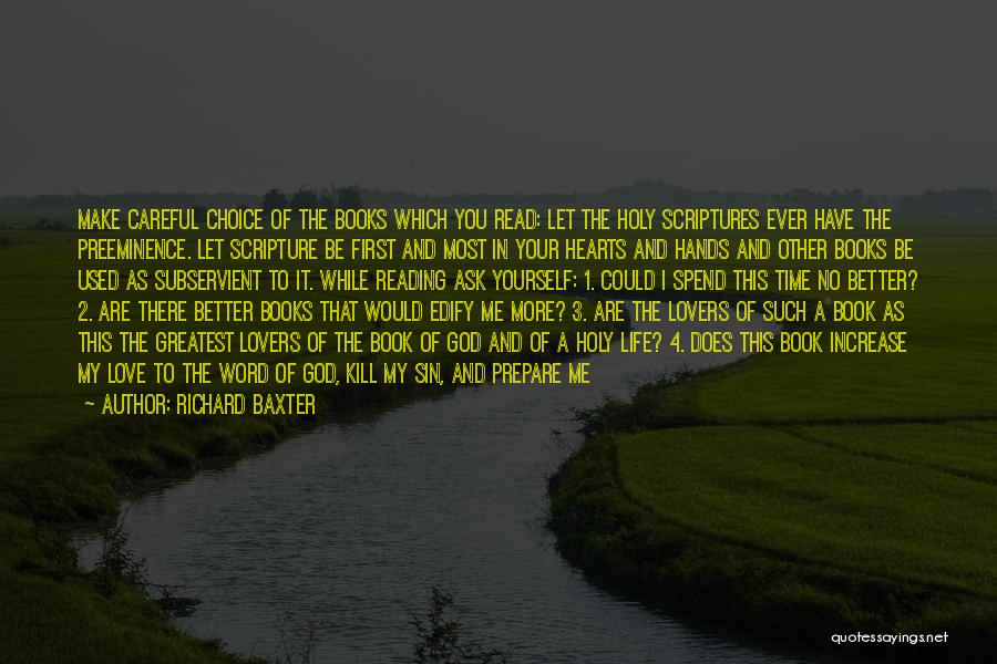 Let Me In Book Quotes By Richard Baxter