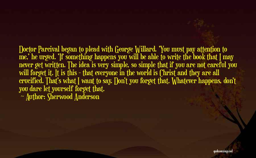 Let Me In Book Quotes By Sherwood Anderson