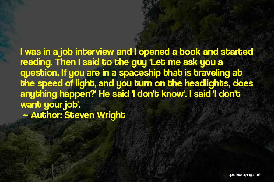 Let Me In Book Quotes By Steven Wright