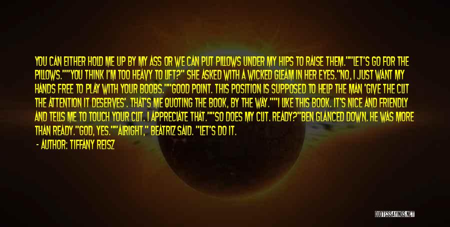 Let Me In Book Quotes By Tiffany Reisz
