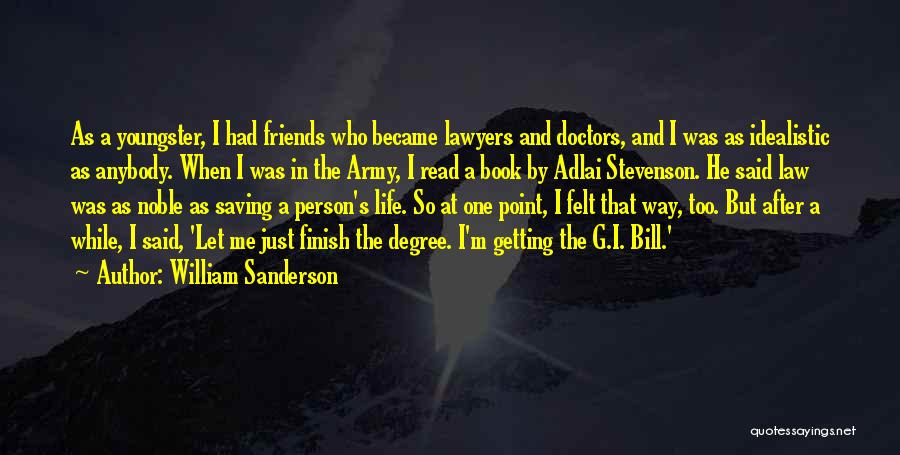 Let Me In Book Quotes By William Sanderson