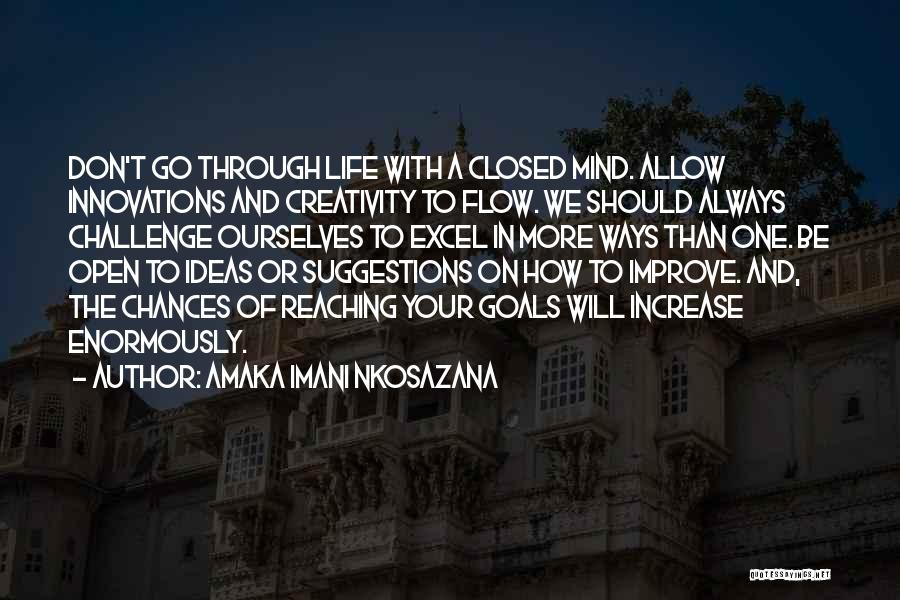 Let Me Live In Peace Quotes By Amaka Imani Nkosazana