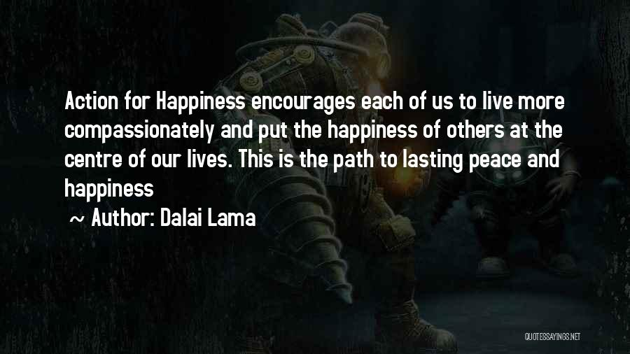 Let Me Live In Peace Quotes By Dalai Lama