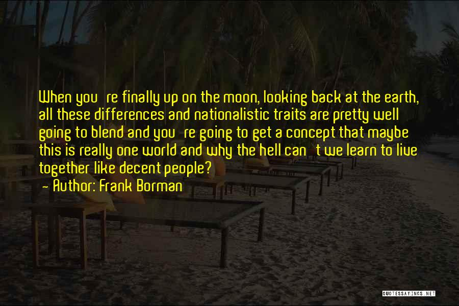 Let Me Live In Peace Quotes By Frank Borman