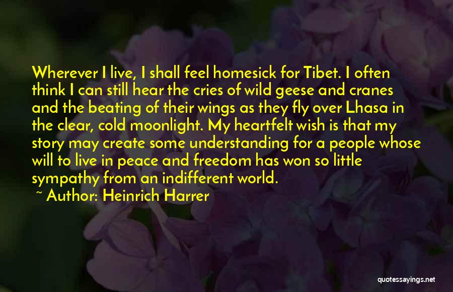 Let Me Live In Peace Quotes By Heinrich Harrer