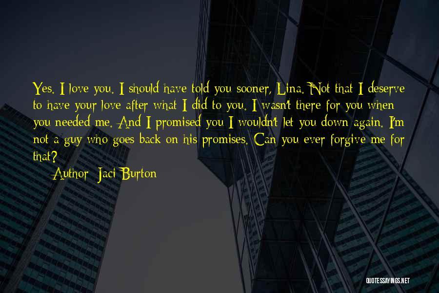 Let Me Love You Again Quotes By Jaci Burton