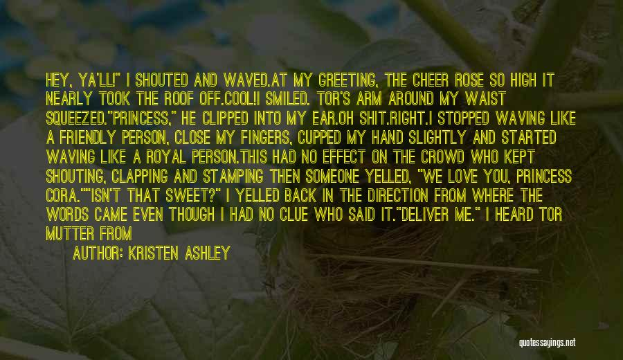 Let Me Love You Again Quotes By Kristen Ashley